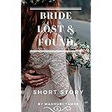 Bride Lost & Found: Short Story (The Bride Series Book 1)