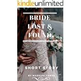 Bride Lost & Found: Short Story (The Bride Series Book 1)