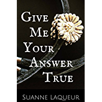 Give Me Your Answer True (The Fish Tales Book 2) (English Edition)