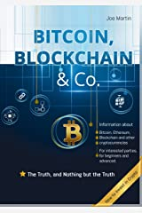 Bitcoin, Blockchain & Co.: The Truth, and Nothing but the Truth (English Edition) Kindle Ausgabe