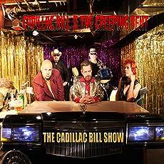 The Cadillac Bill Show