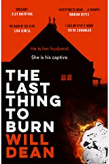 The Last Thing to Burn: Gripping and unforgettable, one of the most highly anticipated releases of 2021 Kindle Edition