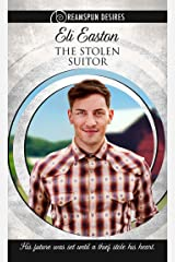 The Stolen Suitor (Dreamspun Desires Book 3) Kindle Edition