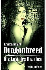 Dragonbreed - Die Lust des Drachen: Die jungfräulichen Schwestern (Drachenlust 1) Kindle Ausgabe