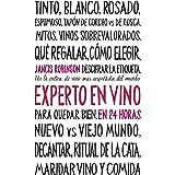 Experto en vino en 24 horas (Ensayo)