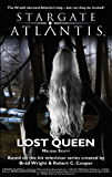 STARGATE ATLANTIS: Lost Queen (SGX-04) (English Edition)