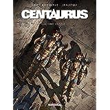 Centaurus T03: Terre de folie
