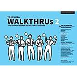 Teaching WalkThrus 2: Five-step guides to instructional coaching