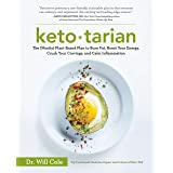 Ketotarian: The (Mostly) Plant-Based Plan to Burn Fat, Boost Your Energy, Crush Your Cravings, and Calm Inflammation: A Cookb
