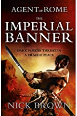 The Imperial Banner: Agent of Rome 2 Kindle Edition