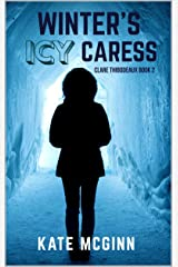 Winter's Icy Caress (Clare Thibodeaux Series Book 2) Kindle Edition