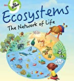 Environment Encyclopedia : Ecosystems the Network of Life (Go Green)