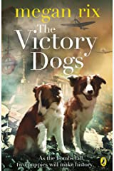 The Victory Dogs Kindle Edition