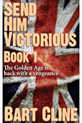 Send Him Victorious: Book 1: Volume 1 Paperback