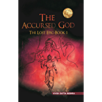 The Accursed God: The Lost Epic - Book 1