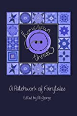 Homespun Threads (A Patchwork of Fairytales) Kindle Edition