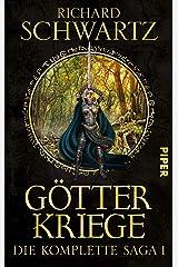 Götterkriege: Die komplette Saga 1 (Die Götterkriege) Broschiert