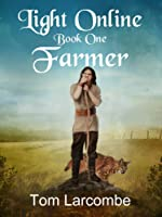 Light Online Book One: Farmer (English Edition)