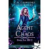 Agent du chaos: Dark Fae FBI, T2