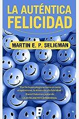 La auténtica felicidad (Spanish Edition) Kindle Edition