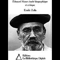 Édouard Manet étude biographique et critique