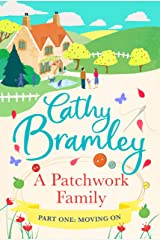 A Patchwork Family - Part One: Moving On Kindle Edition