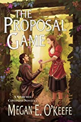 The Proposal Game (The Scorched Continent Book 0) Kindle Edition