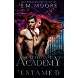 Untamed: A Rejected Mate Shifter Romance (Rejected Mate Academy Book 1) (English Edition)
