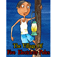 Story of The Village Of Five Electricity Poles: Moral Stories For Kids   English Fairy Tales