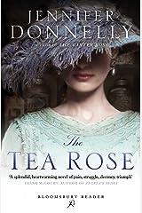 The Tea Rose (Rose Trilogy) Kindle Edition