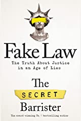 Fake Law: The Truth About Justice in an Age of Lies Hardcover
