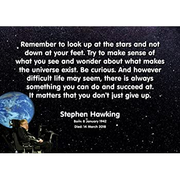 Look Up At The Stars Be Curious Stephen Hawking Quote Poster 30x46