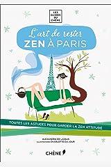 L'Art de rester zen à Paris Broché