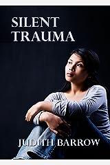 Silent Trauma Kindle Edition