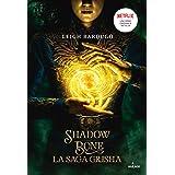 Grisha, Tome 01: Shadow and bone