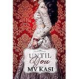 Until You: A Passionate Romance