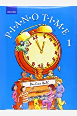 Piano Time 1: Bk. 1 Paperback