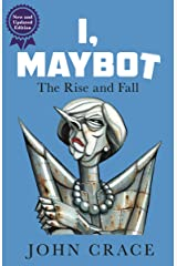 I, Maybot: The Rise and Fall Paperback