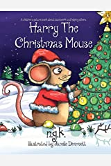 Harry The Christmas Mouse (Harry The Happy Mouse) Paperback