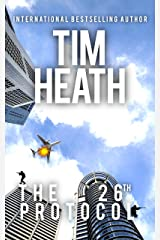 The 26th Protocol (Tim Heath Stand-Alone Thrillers Collection) Kindle Edition