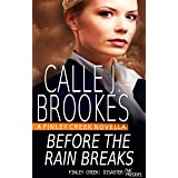 Before the Rain Breaks (Finley Creek Book 7) (English Edition)