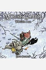 Mouse Guard Volume 2: Winter 1152: Winter 1152 v. 2 Hardcover