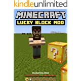 Lucky Block Mod for Minecraft Pocket Edition & PC (An Unofficial Minecraft Book) (English Edition)