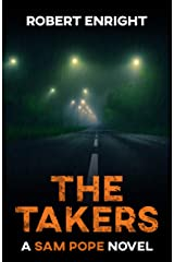 The Takers (Sam Pope Series Book 2) Kindle Edition