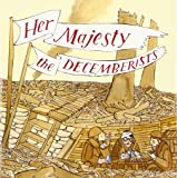Her Majesty, The Decemberists [Audio Decemberists, The