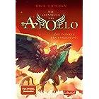 Die Abenteuer des Apollo 2: Die dunkle Prophezeiung: Der zweite Band der Bestsellerserie! Für Fantasy-Fans ab 12 (German Edit