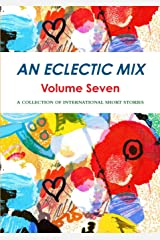An Eclectic Mix - Volume Seven Paperback