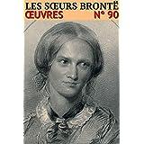 Les soeurs Brontë - Oeuvres: Classcompilé n° 90 - [5 romans]