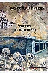 Wolves at Our Door: Novel (ENC.ROMANS) Kindle Edition