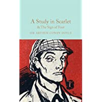 A Study in Scarlet and The Sign of the Four: Arthur Conan Doyle